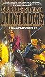 Darktraders (Hellflower)