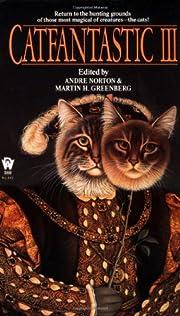 Catfantastic III av Andre Norton