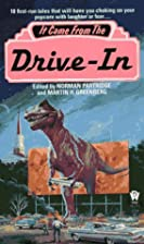 It Came from the Drive-In by Norman…
