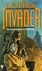 Invader: Book Two of Foreigner de C. J.…