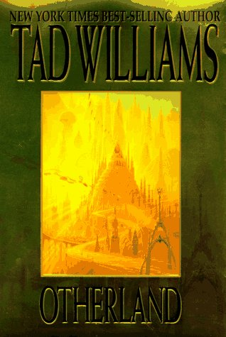 Otherland, Vol. 1: City Of Golden Shadow, Williams, Tad