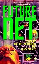 Future Net by Martin Harry Greenberg