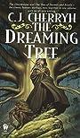 The Dreaming Tree - C. J. Cherryh