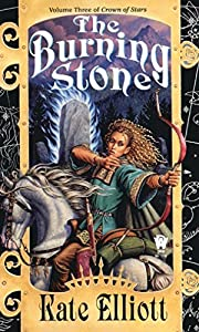 The Burning Stone (Crown of Stars, Vol. 3)…