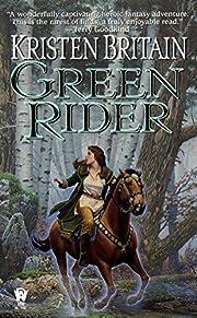 Green Rider de Kristen Britain