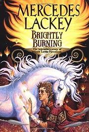 Brightly burning av Mercedes Lackey