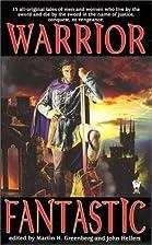 Warrior Fantastic by Martin Harry Greenberg