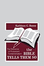The Bible Tells Them So: The Discourse of…