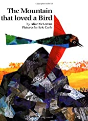 The Mountain That Loved a Bird af Alice…
