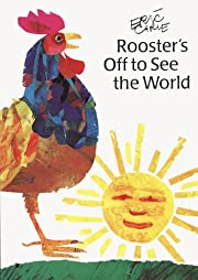 Rooster's Off to See the World (The World of…