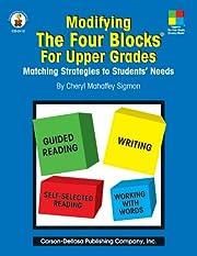 Modifying the Four Blocks for Upper Grades:…