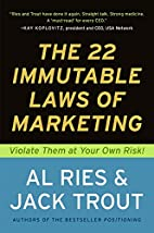 The 22 Immutable Laws of Marketing: Violate…