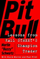 Pit Bull: Lessons from Wall Street's…
