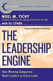 The Leadership Engine de Noel M. Tichy