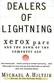 Dealers of Lightning: Xerox PARC and the…