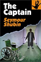 The Captain by Seymour Shubin