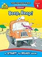Beep, Beep! Start to Read! Level 1 by…