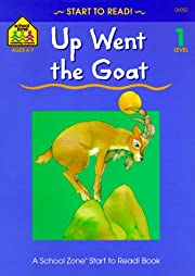 Up Went the Goat (Start to Read! Trade…