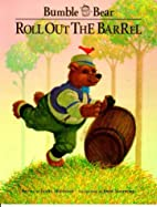 School Zone Bumble Bear Roll Out The Barrel…