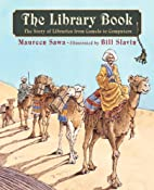 The Library Book: The Story of Libraries…