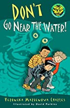 Don't Go Near the Water! (Easy-to-Read…