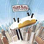 Thing-Thing by Cary Fagan