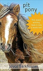 Pit Pony av Joyce Barkhouse