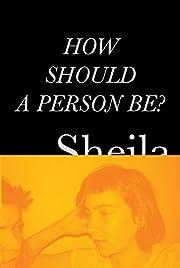 How should a person be? de Sheila Heti