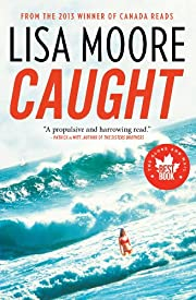 Caught [Hardcover] de Lisa Moore