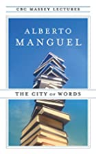 The City of Words by Alberto Manguel