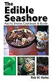 The Edible Seashore, Harbo, Rick
