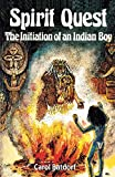 Spirit Quest: The Initiation of an Indian Boy, Batdorf, Carol