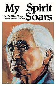 My Spirit Soars av Chief Dan George