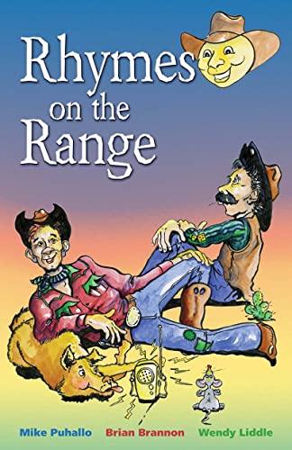 Rhymes on the Range: Poetry, Puhallo, Mike; Brannon, Brian; Liddle, Wendy