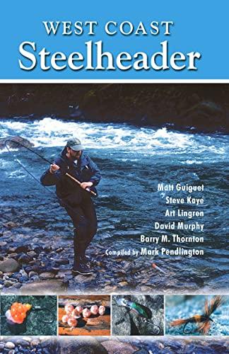 West Coast Steelhead, Pendlington, Mark