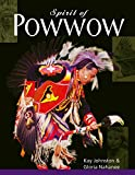 Spirit of Powwow, Johnston, Kay; Nahanee, Gloria