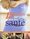 15 minutes par jour pour votre santé