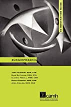Schizophrenia: A Guide for People with…