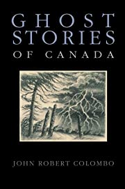 Ghost Stories of Canada af John Robert…