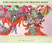 Chin Chiang and the Dragon's Dance (Meadow…