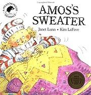 Amos's Sweater (Stella) de Janet Lunn