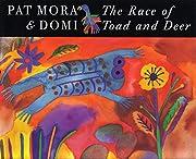 The Race of Toad and Deer de Pat Mora