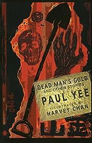 Dead Man's Gold and Other Stories par Paul…