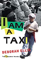 I Am a Taxi (The Cocalero Novels) by Deborah…