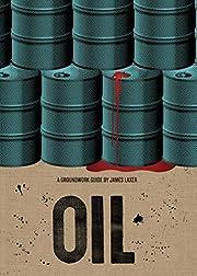 Oil (Groundwork Guides) av James Laxer