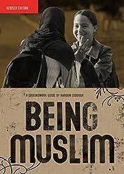 Being Muslim (Groundwork Guides) av Haroon…