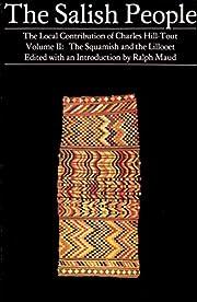 The Salish People: Volume II: The Squamish…