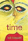 Time / Bill Bissett