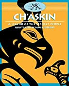 Ch'askin: A Legend of the Sechelt People…