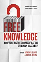 Free Knowledge: Confronting the…